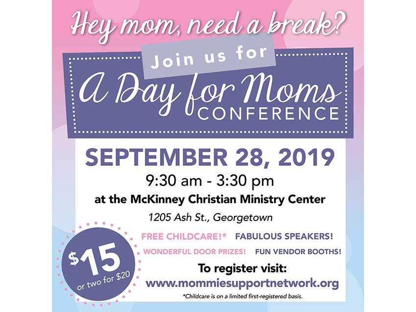 A Day for Moms Conference - Conference to provide social, emotional and practical support for mothers with young children