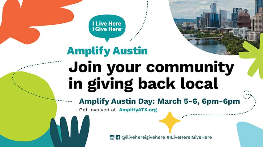 I Live Here I Give Here Invites Austin Families to Give Back on Amplify Austin Day