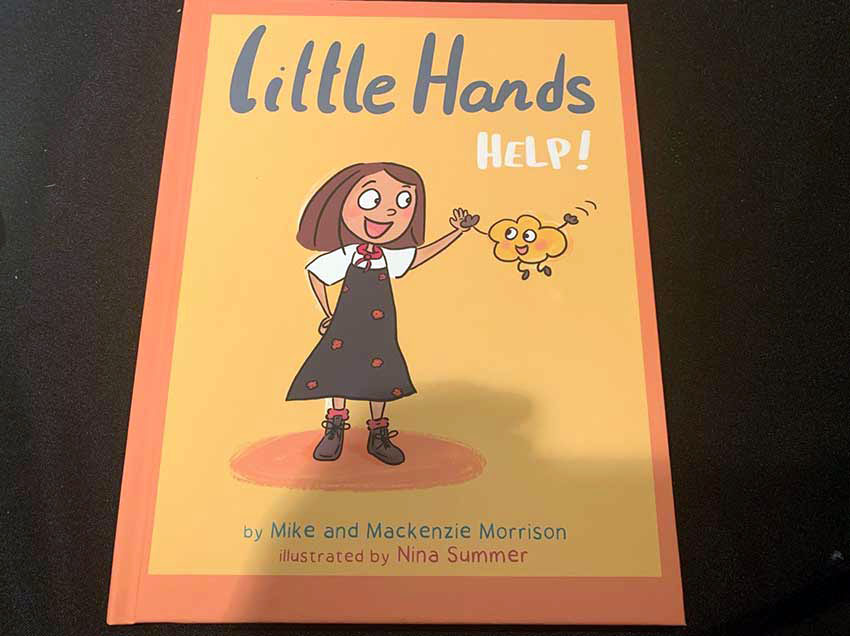 Little Hands Help! by Mike and Mackenzie Morrison