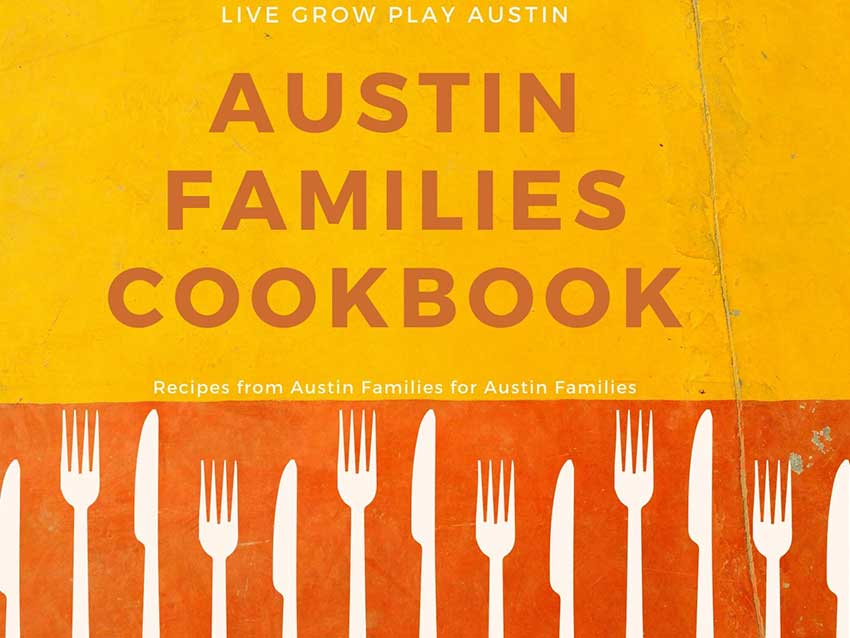 Cookbook for Austin Families from Austin Families